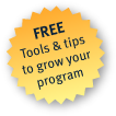 Free tools and tips to grow your program