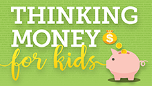 Thinking Money Kids